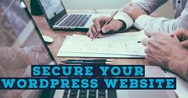 Top 10 Simple Ways To Secure Your WordPress Website